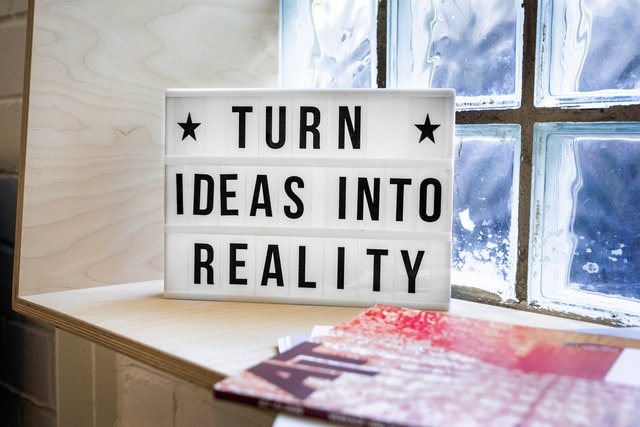Turn Ideas into Reality - Mika Baumeister unsplash.com
